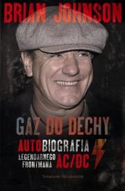 Gaz do dechy. Autobiografia legendarnego frontmana AC/DC