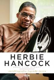Herbie Hancock. Autobiografia legendy jazzu.