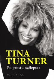 Tina Turner. Po prostu najlepsza