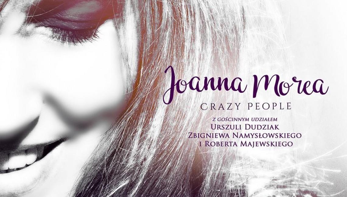 Joanna Morea prezentuje debiutancką płytę oraz nowy teledysk