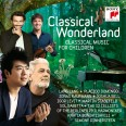 Classical Wonderland. Classical Music For Children