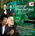 Classical Wonderland. Classical Music For Children