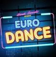 Marek Sierocki prezentuje: Euro Dance