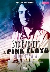 Syd Barret & Pink Floyd. Mroczny świat.