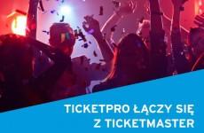 Ticketpro łączy się z Ticketmaster Polska!