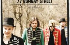 77 Bombay Street  podniebny folk-rock już w sprzedaży