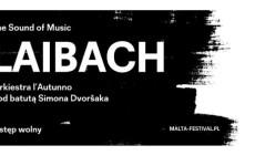 Laibach – inżynierowie oporu na muzyczny finał Malty. Wstęp wolny!