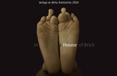 IN A HOUSE OF BRICK promuje album w Katowicach