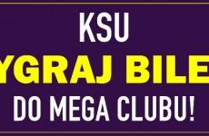 KSU w Mega Clubie Katowice - wygraj bilety!