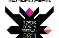 Tzadik Poznań Festival 2011
