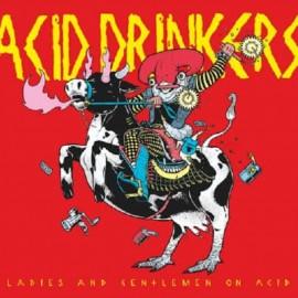 Ladies And Gentlemen On Acid