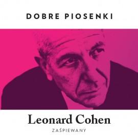Empik Prezentuje Dobre Piosenki - Leonard Cohen