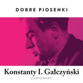 """Konstanty I. Gałczyński """"Empik prezentuje Dobre Piosenki"""""""