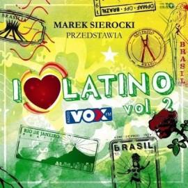 Marek Sierocki przedstawia: I Love Latino vol.2
