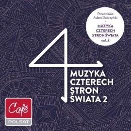 Muzyka Czterech Stron Świata vol 2
