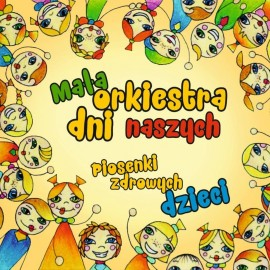Piosenki zdrowych dzieci