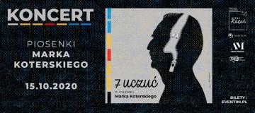 """Marek Koterski z całą rodziną na jednej scenie! Zapraszamy na specjalny koncert promujący album """"7 Uczuć"""""""