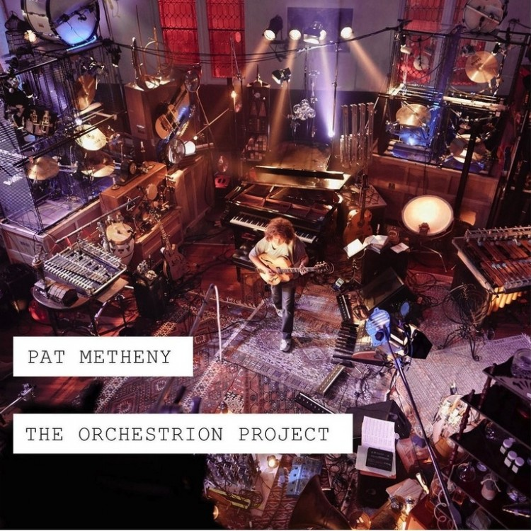 Pat Metheny - The Orchestron Project