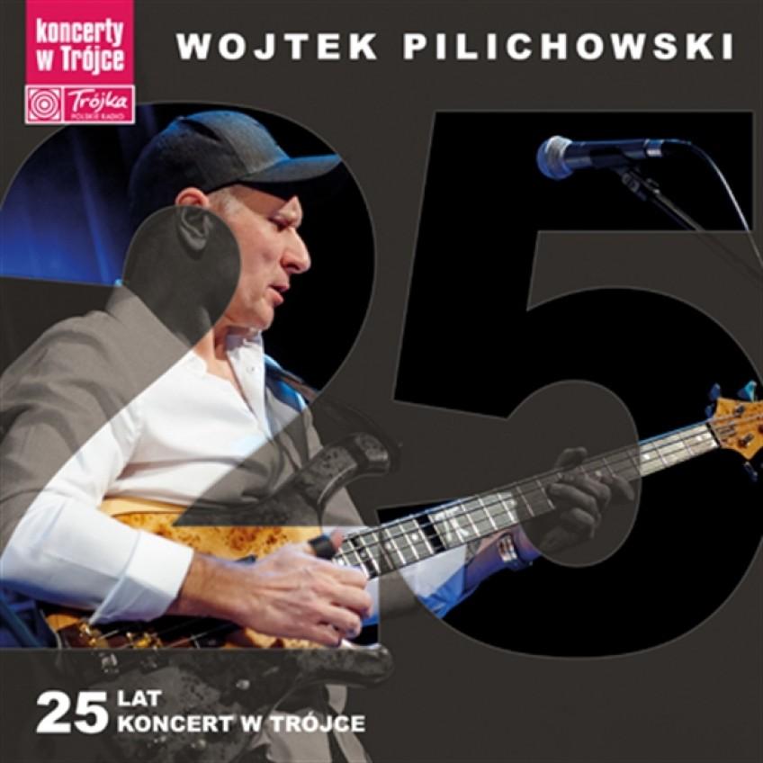 Premiera: Koncerty w Trójce vol. 18 - Wojtek Pilichowski 25 lat