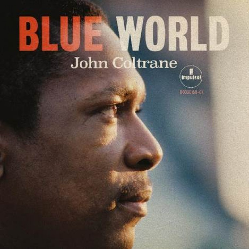 """John Coltrane """"Blue World"""" – niewydany materiał na CD, LP i w wersji cyfrowej"""