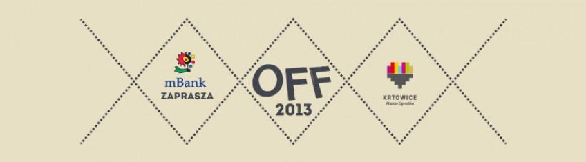 OFF Festival Katowice 2013: Pop, rap, house i noise