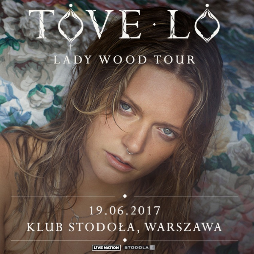 """Tove Lo z trasą """"Lady Wood Tour"""" w Polsce!"""