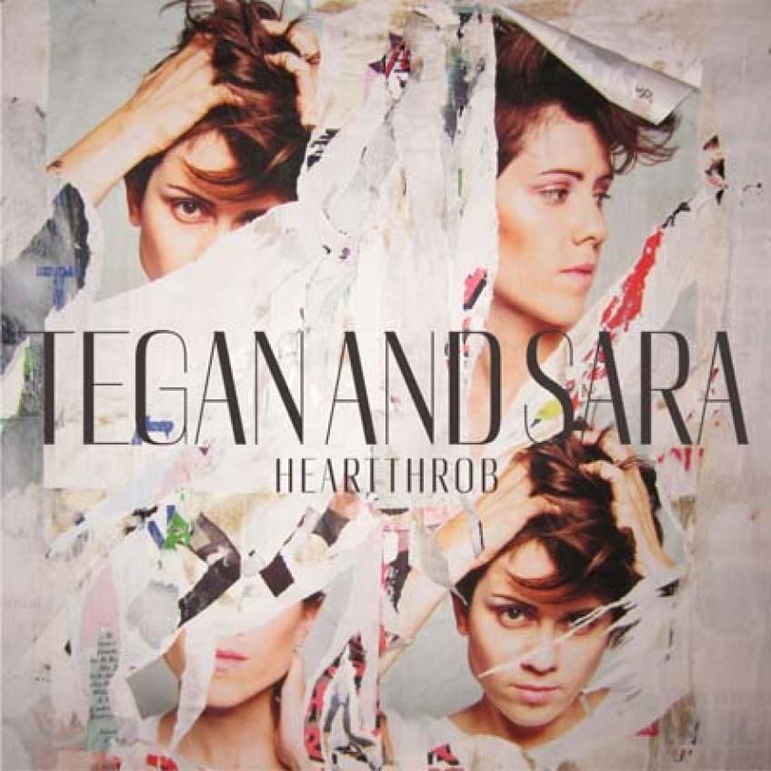 TEGAN AND SARA - HEARTTHROB